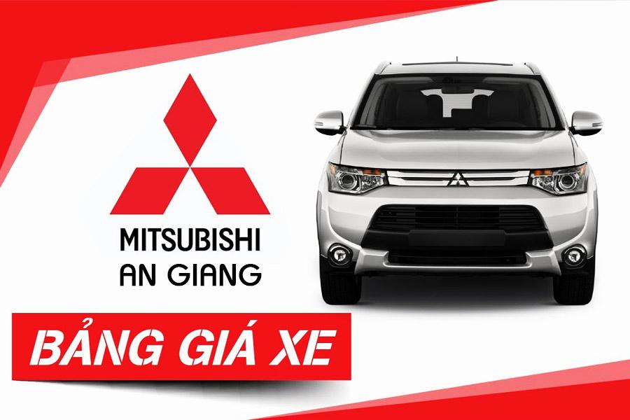 Bảng báo giá xe Mitsubishi An Giang - Long Xuyên