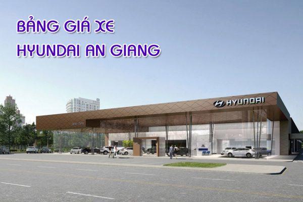 Bảng giá xe Hyundai An Giang