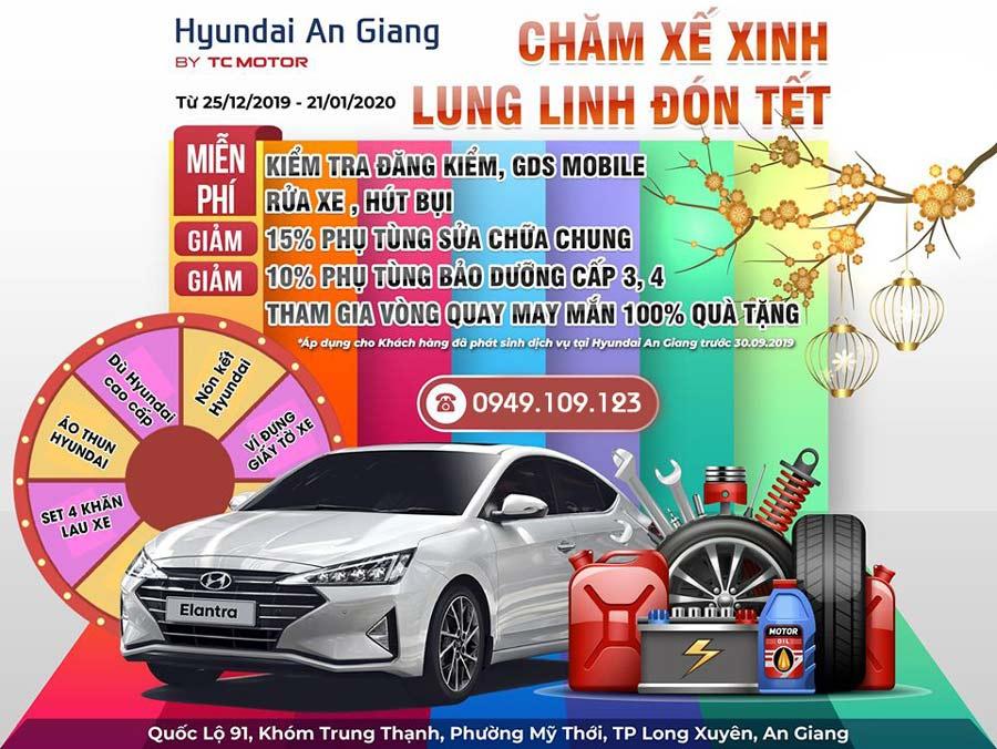 Chương trình khuyến mãi Hyundai An Giang - Chăm xế sinh | Lung linh đón Tết