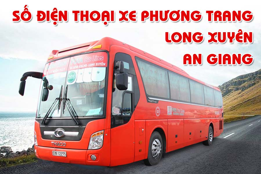 Số điện thoại Phương Trang Long Xuyên An Giang